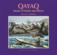 Qayaq: Kayaks of Alaska and Siberia