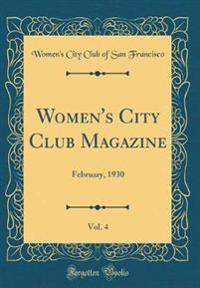 Women's City Club Magazine, Vol. 4