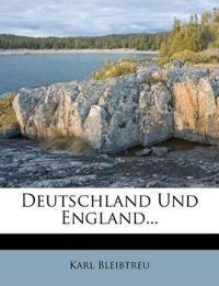 Deutschland Und England...