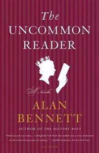 The Uncommon Reader: A Novella