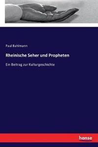 Rheinische Seher und Propheten