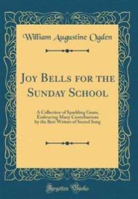 Joy Bells for the Sunday School