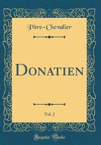 Donatien, Vol. 2 (Classic Reprint)
