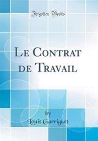 Le Contrat de Travail (Classic Reprint)