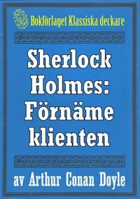 Sherlock Holmes: Äventyret med den förnäme klienten