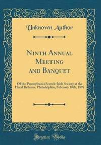 Ninth Annual Meeting and Banquet