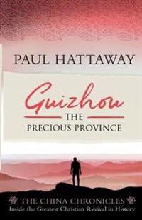 Guizhou: The Precious Province