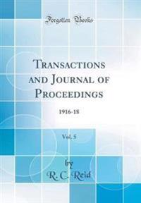 Transactions and Journal of Proceedings, Vol. 5