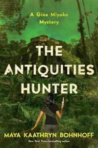 The Antiquities Hunter - A Gina Myoko Mystery