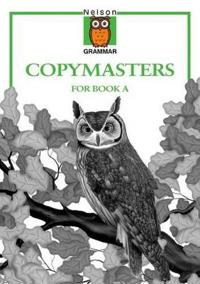 Nelson Grammar - Copymasters for Book A