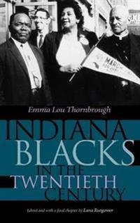 Indiana Blacks in the Twentieth Century