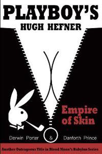 Playboy's Hugh Hefner: Empire of Skin