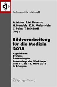 Bildverarbeitung fur die Medizin 2018