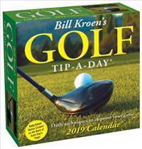 Bill Kroen's Golf Tip-a-Day 2019 Day-to-Day Calendar