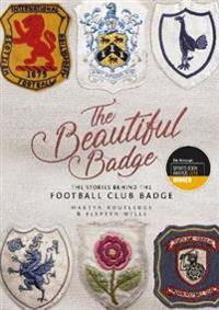 Beautiful badge - the stories behind the football club badge
