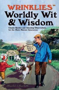Wrinklies Worldly Wit & Wisdom