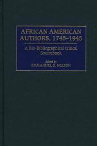 African American Authors, 1745-1945