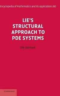 Lie's Structural Approach to Pde Systems