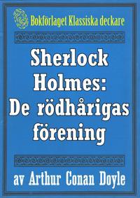 Sherlock Holmes: Äventyret med de rödhårigas förening – Återutgivning av text från 1947