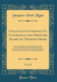 Collection Intégrale Et Universelle des Orateurs Sacrés du Premier Ordre, Vol. 30