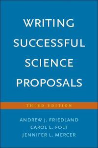 Writing Successful Science Proposals: Third Edition