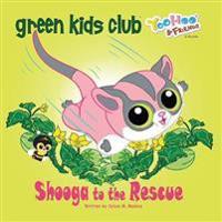Shooga to the Rescue - Sylvia M Medina - böcker (9781939871596)     Bokhandel
