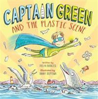 Captain Green and  the Plastic Scene