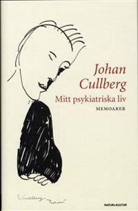 Mitt psykiatriska liv : memoarer