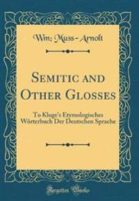 Semitic and Other Glosses