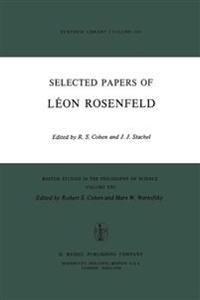 Selected Papers of Leon Rosenfeld