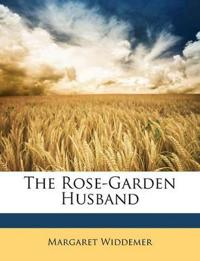 The Rose-Garden Husband