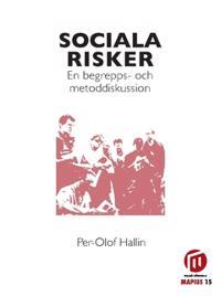 Sociala risker : en begrepps- och metoddiskussion