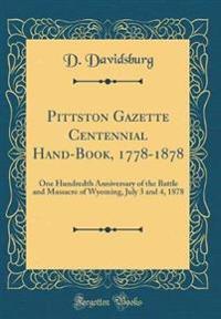 Pittston Gazette Centennial Hand-Book, 1778-1878