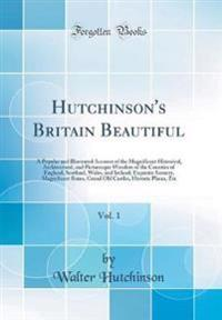 Hutchinson's Britain Beautiful, Vol. 1