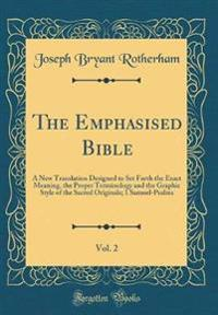 The Emphasised Bible, Vol. 2