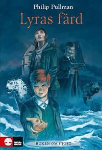 Boken om stoft : Lyras färd (1) E-bok