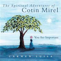 The Spiritual Adventures of Cotin Mirel