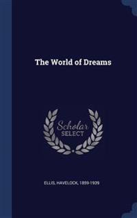 THE WORLD OF DREAMS