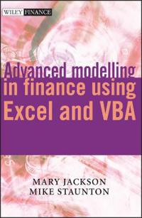 Advanced Modelling in Finance Using Excel and VBA [With CDROM]