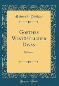 Goethes Westöstlicher Divan