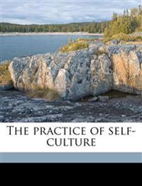The Practice of Self-Culture