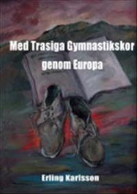 Med trasiga gymnastikskor genom Europa