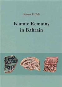 Islamic Remains at Bahrain