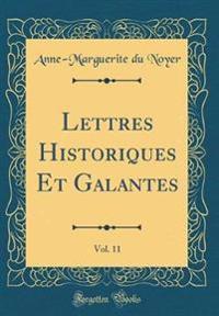 Lettres Historiques Et Galantes, Vol. 11 (Classic Reprint)