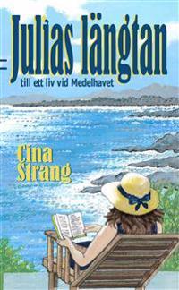 Julias längtan till ett liv vid Medelhavet