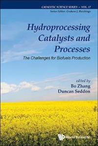 Hydroprocessing Catalysts And Processes: The Challenges For Biofuels Production