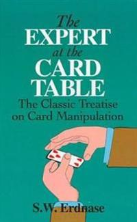 Expert at the card table - classic treatise on card manipulation