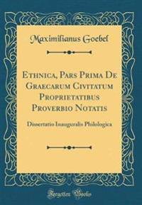 Ethnica, Pars Prima De Graecarum Civitatum Proprietatibus Proverbio Notatis