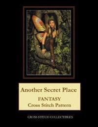 Another Secret Place: Fantasy Cross Stitch Pattern