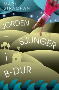 Jorden sjunger i B-dur